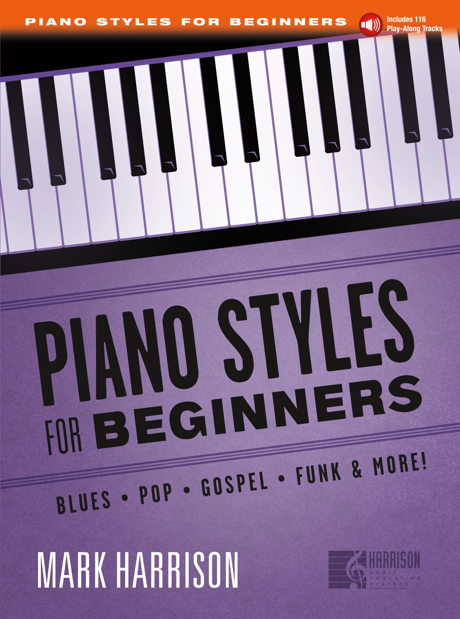 Piano Styles For Beginners Book (With Audio)